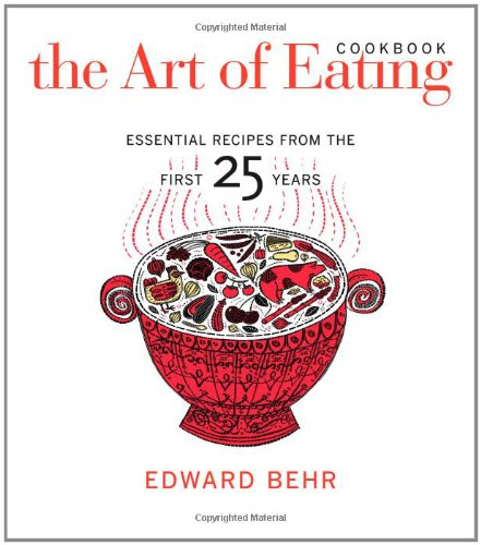 The Art Of Eating Cookbook: Essential Recipes From The First 25 Years front-1012758