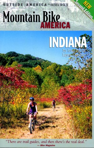 Image for Mountain Bike America: Indiana, 2nd: An Atlas of Indiana's Greatest Off-Road Bicycle Rides (Mountain Bike America Guides)