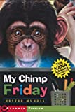 img - for My Chimp Friday: The Nana Banana Chronicles book / textbook / text book