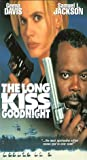 Long Kiss Goodnight [VHS]