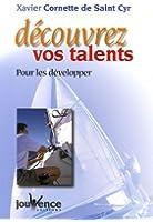 Découvrez vos talents : Pour les développer