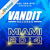 Vandit Records Miami 2014 (Paul Van Dyk Presents)