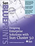 img - for Designing Enterprise Solutions with Sun Cluster 3.0 book / textbook / text book