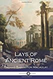 img - for Lays of Ancient Rome book / textbook / text book