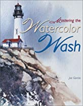 Mastering the Watercolor Wash Ebook & PDF Free Download