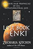 Image of The Lost Book of Enki: Memoirs and Prophecies of an Extraterrestrial god