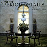 More Period Details: The House Renovator's Bible (0609604104) by Miller, Judith