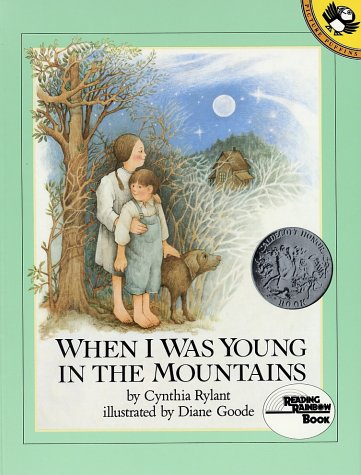 When I Was Young in the Mountains (Reading Rainbow Books (Paperback)), Cynthia Rylant, Diane Goode