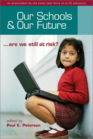 Our Schools and Our Future: Are We Still at Risk?