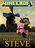 Minecraft: The Chronicles of Steve (Minecraft books)