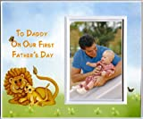 To Daddy on Our First Father's Day - Picture Frame Gift