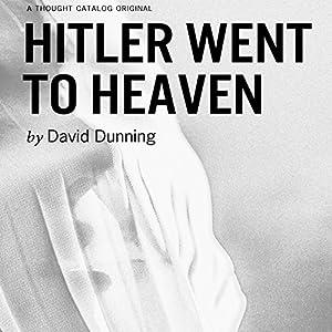 Hitler Went to Heaven Audiobook