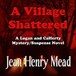 A Village Shattered | Jean Henry Mead