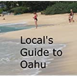 Local's Guide to Oahu