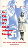 img - for Rosa's Miracle Mouse: The True Story of a WWII Undercover Teenager book / textbook / text book