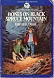 Bones On Black Spruce Mountain (A Bantam-Skylark Book)