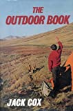 The Outdoor Book (0718817524) by Cox, Jack