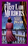 The First Lady Murders (0671014447) by Pickard, Nancy