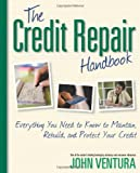 519JHYAHYfL. SL160  The Credit Repair Handbook: Everything You Need to Know to Maintain, Rebuild, and Protect Your Credit