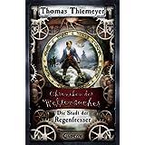 """Die Stadt der Regenfresservon """"Thomas Thiemeyer"""""""