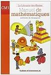 Manuel de math�matiques CM1 : Cahier...