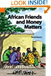 African Friends and Money Matters: Ob...
