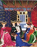 Women and Girls in the Middle Ages (Medieval World (Crabtree Hardcover))