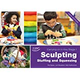 Sculpting, Stuffing & Squeezing (Carrying on in Key Stage 1)