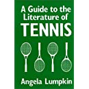 A Guide to the Literature of Tennis