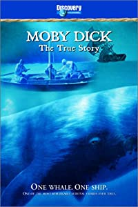 Moby Dick: The True Story [Import]