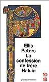 echange, troc Ellis Peters - La Confession de frère Haluin