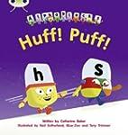 Huff! Puff! (Phonics Bug)