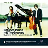 Englisch lernen mit The Grooves: Business World - Classic Grooves