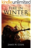 Fire In Winter (Surviving the Dead Series Book 4)