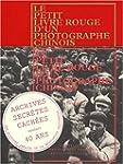 PETIT LIVRE ROUGE D'UN PHOTOGRAPHE CH...