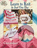 Learn to Knit in Just One Day (0881956473) by Leinhauser, Jean