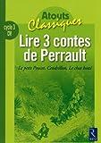 Lire 3 contes de Perrault : Le petit Poucet, Cendrillon, Le chat botté