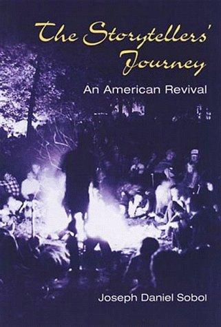 The Storytellers' Journey: AN AMERICAN REVIVAL, Joseph Sobol