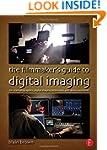 The Filmmaker's Guide to Digital Imag...