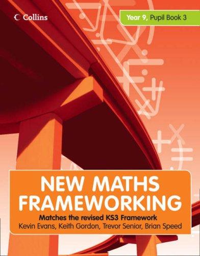New Maths Frameworking - Year 9 Pupil Book 3 (Levels 6-8): Pupil (Levels 6-8) Bk. 3