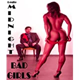 BAD GIRLS - Sometimes The Unthinkable Happens - Hardcore hot love seduction dick milf cougar romance sex adventures stories older women younger men big ... sexy moms gangbang swingers threesome milfsdi Leslie Midnight