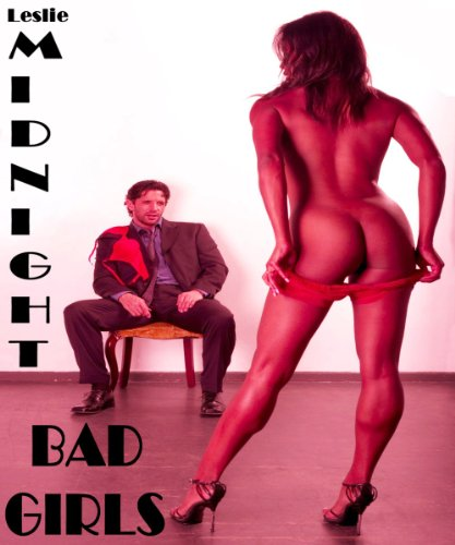 BAD GIRLS - Sometimes The Unthinkable Happens - Hardcore hot love seduction dick milf cougar romance sex adventures stories older women younger men ... sexy moms gangbang swingers threesome milfs