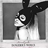 Dangerous Woman [Deluxe Edition]