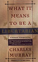What It Means to Be a Libertarian