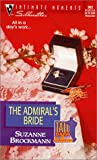 The Admiral's Bride ( Silhouette Intimate Moments Tall, Dark & Dangerous, #962)