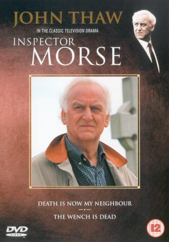 Inspector Morse - Death is now my Neighbour /