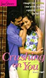 img - for Crushing on You (Love Stories No. 25) book / textbook / text book