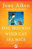 img - for Fog Hounds, Wind Cat, Sea Mice: Three Stories book / textbook / text book