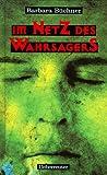 Im Netz des Wahrsagers (German Edition)