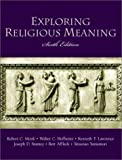 Exploring Religious Meaning (6th Edition)